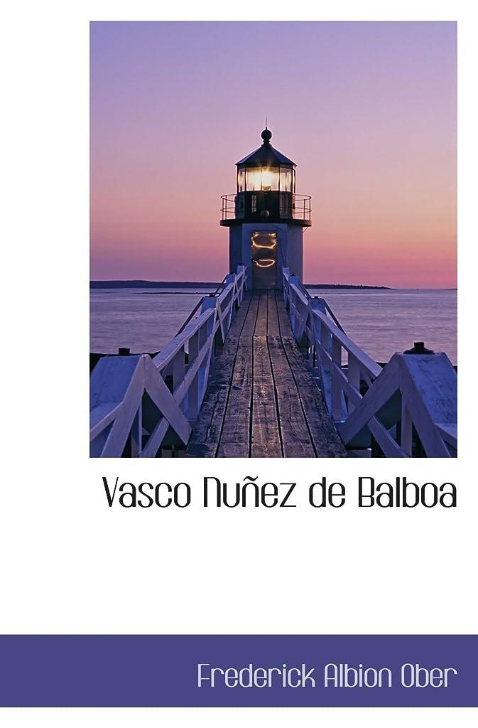 エラークラック岸Vasco Nu?ez de Balboa