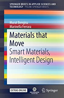 Materials that Move: Smart Materials, Intelligent Design (PoliMI SpringerBriefs)