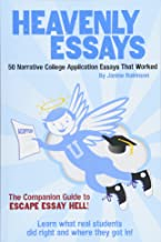Heavenly Essays: 50 Narrative College Application Essays That Worked