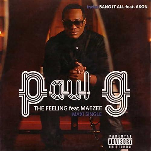paul g ft maezee-the feeling