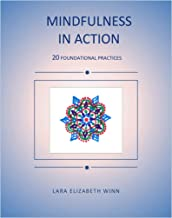 Mindfulness in Action: 20 Foundational Practices