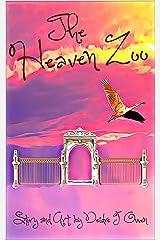 The Heaven Zoo Kindle Edition