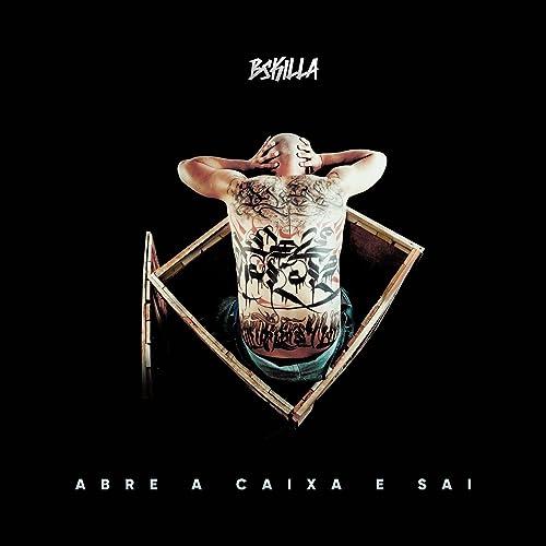 Abre a Caixa e Sai de BSKILLA en Amazon Music - Amazon.es