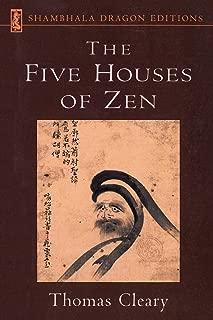 Five Houses of Zen (Shambhala Dragon Editions)