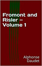 Fromont and Risler — Volume 1