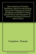 Stonecleaning and Granite Buildings (Historic Scotland Technical Advice Note)