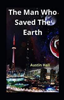 The Man Who Saved The Earth illustrated