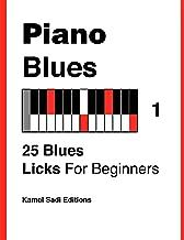 Piano Blues Vol. 1: 25 Blues Licks For Beginners