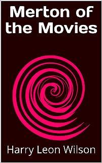 Merton of the Movies (English Edition)