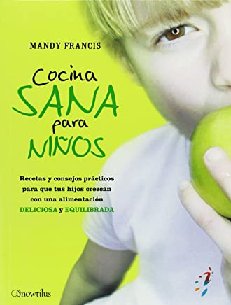 Cocina Sana para Niños (52 Ideas Brillantes) (Spanish Edition)