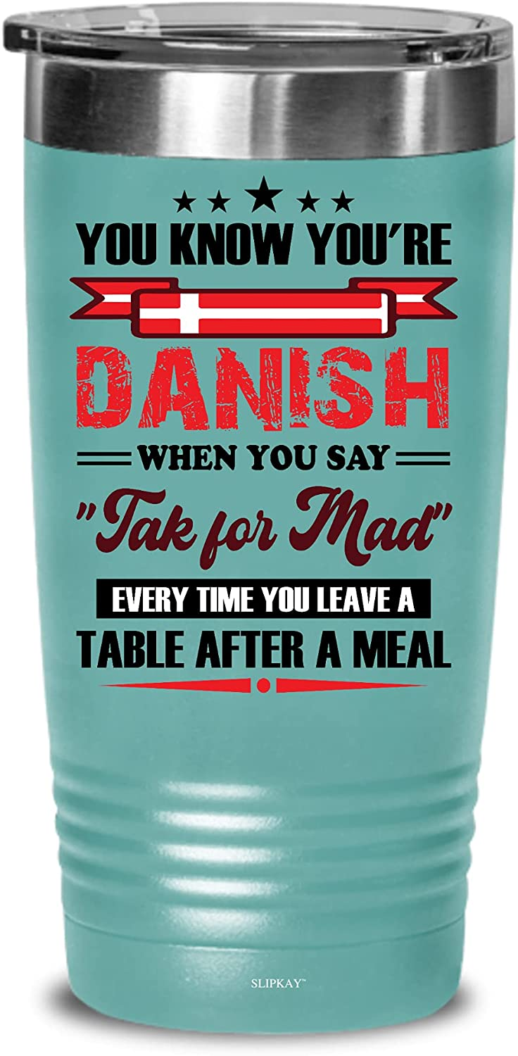 Tak For Be super welcome Mad You Know Youre Gift 20oz Say Tumbler All items in the store Danish When
