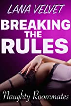 Breaking the Rules (Naughty Roommates) (English Edition)