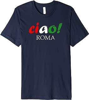 Ciao! Roma T-Shirt - Rome, Italy Souvenir Gift T-Shirt