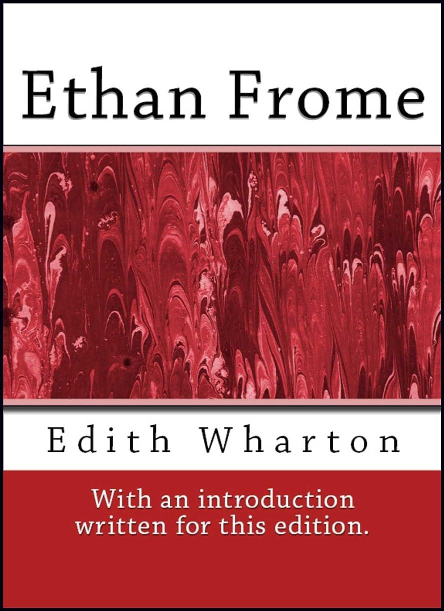 シーボード膨らみ却下するEthan Frome (With and Introduction) (English Edition)
