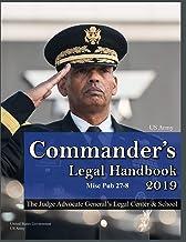 2019 US Army Commander's Legal Handbook Misc Pub 27-8