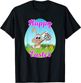 Happy Easter Happy Zombie Jesus Day Bunny Protestor T-shirt
