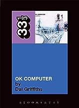 Radiohead's OK Computer (Thirty Three and a Third series)