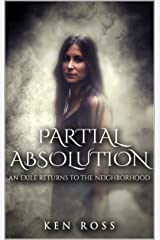 PARTIAL ABSOLUTION: Erotic Suspense (Rosa's Confessions Book 2) Kindle Edition