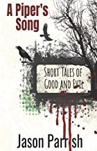 A Piper's Song: Short Tales of Good and Evil