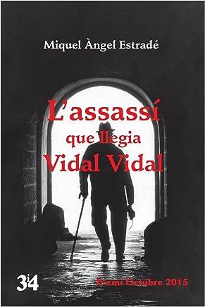 Assassí que llegia Vidal Vidal, L
