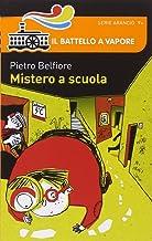 Scaricare Libri Mistero a scuola PDF