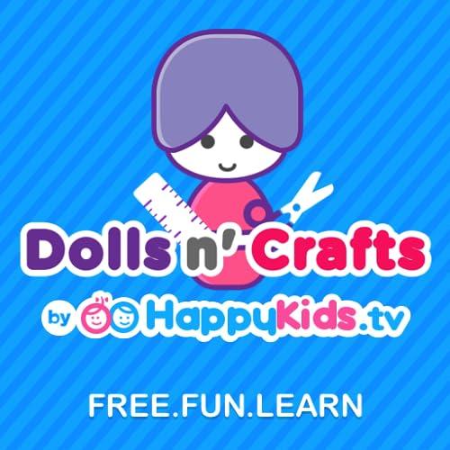 Dolls n' Crafts by HappyKids.tv