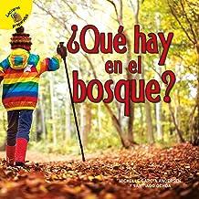 Yo sé (I Know) ¿Qué hay en el bosque?: What's in the Woods? (Spanish Edition)