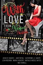 With Love From Venice: Christmas: Volume 5 (Voyages of the Heart)