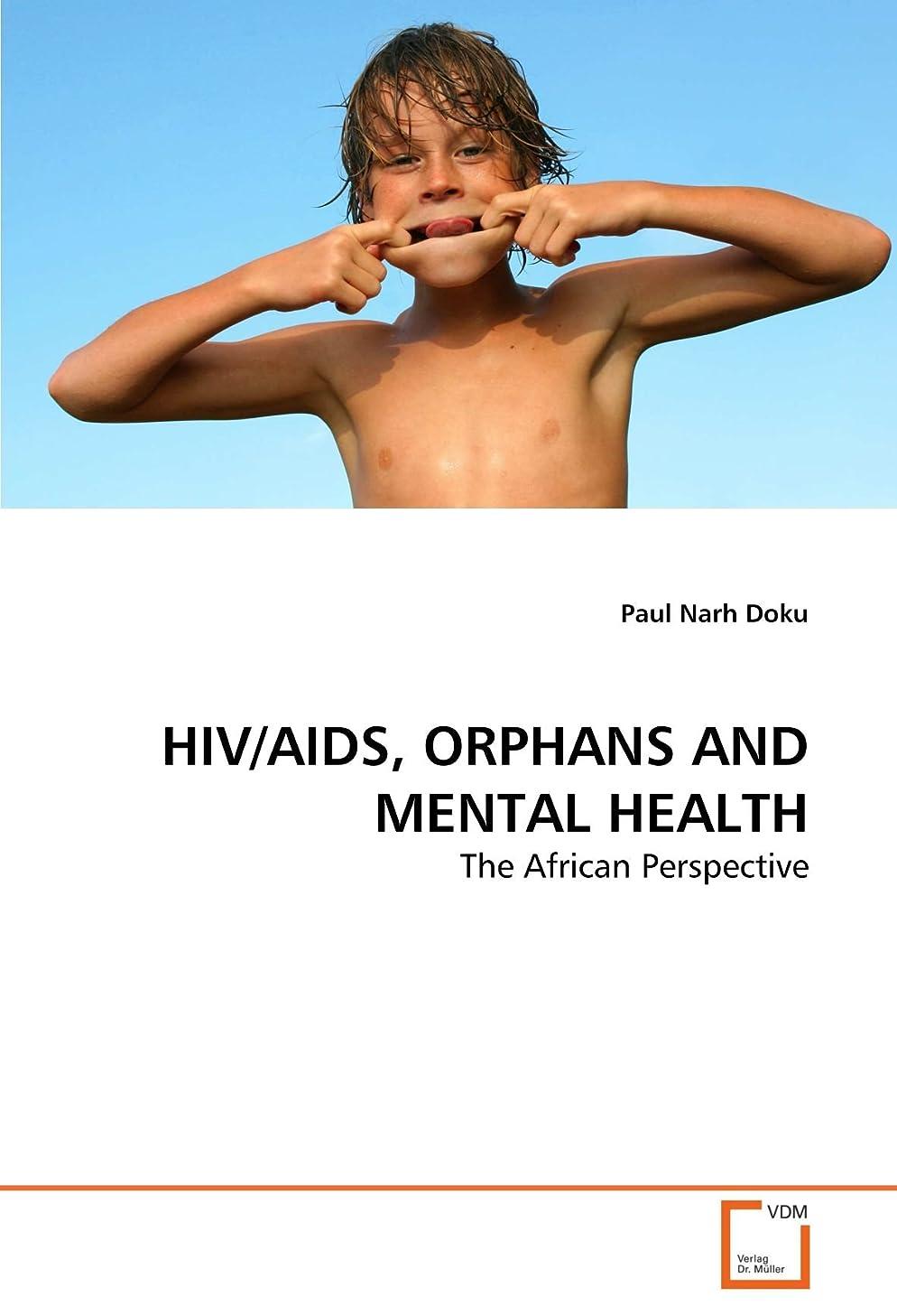 ラメメディア四面体HIV/AIDS, Orphans and Mental Health