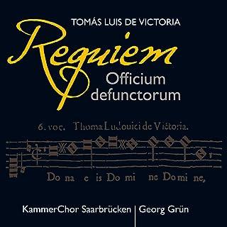 Tomás Luis de Victoria : Requiem Officium defunctorum