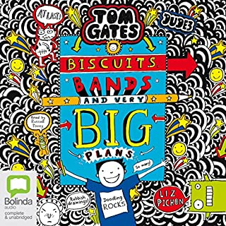 Biscuits, Bands and Very Big Plans     Tom Gates, Book 14              By:                                                                                                                                 Liz Pichon                               Narrated by:                                                                                                                                 Russell Tovey                      Length: 1 hr and 42 mins     45 ratings     Overall 4.6