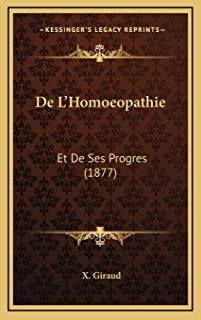De L'Homoeopathie: Et De Ses Progres (1877)