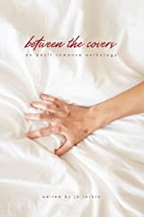 between the covers: An Adult Romance Anthology (The Red Penguin Collection) Kindle Edition