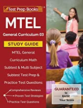 MTEL General Curriculum 03 Study Guide: MTEL General Curriculum Math Subtest & Multi Subject Subtest Test Prep & Practice Test Questions