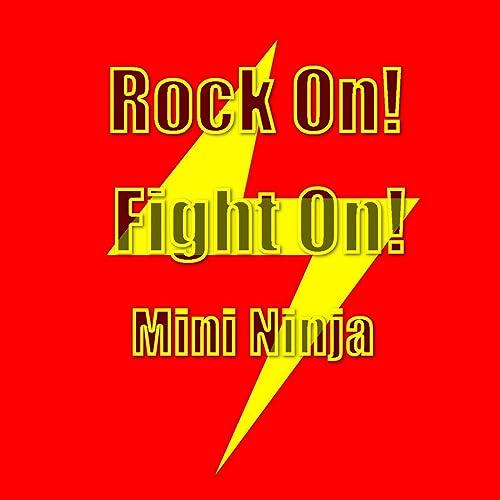 Rock On! Fight On! de Mini Ninja en Amazon Music - Amazon.es