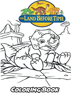Land Before Time Coloring Book: Coloring Book for Kids and Adults, Activity Book with Fun, Easy, and Relaxing Coloring Pages (Perfect for Children Ages 3-5, 6-8, 8-12+)