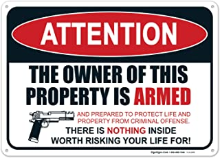 Gun Sign, The Owner of This Property is Armed Sign, 10x14 Rust Free Aluminum, Weather/Fade Resistant, Easy Mounting, Indoor/Outdoor Use, Made in USA by SIGO SIGNS