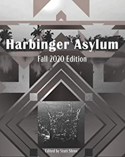 Harbinger Asylum: Fall 2020