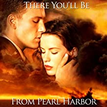 There You'll Be (From ''Pearl Harbor'')
