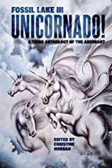 Fossil Lake III: UNICORNADO! (3) (Fossil Lake Anthologies) Paperback