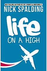 Life... On A High: A Laugh Out Loud Comedy Sequel Kindle Edition