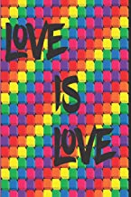 Love Is Love: LGBT Themed Abstract Rainbow Pride Equality Color Blocks Shopping List Journal/Planner 6