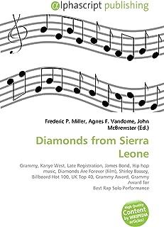 Diamonds from Sierra Leone: Grammy, Kanye West, Late Registration, James Bond, Hip hop music, Diamonds Are Forever (film), Shirley Bassey, Billboard ... Grammy Award for Best Rap Solo Performance
