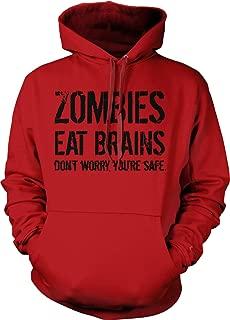 Unisex Zombies Eat Brains So Youre Safe Hoodie Funny Undead Halloween Sweatshirt