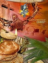 The Life & Teachings of Christ: Synoptic Gospels