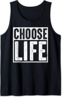 Choose Life Cool Pro Life Awareness Anti Abortion Gift  Tank Top