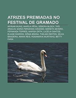 Atrizes premiadas no Festival de Gramado: Myriam Muniz, Marília Pêra, Débora Bloch, Taís Araújo, Maria Fernanda Cândido, M...