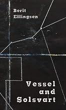 Vessel and Solsvart