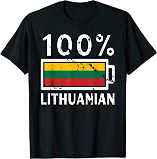 Lithuania Flag | 100% Lithuanian Battery Power Tee T-Shirt