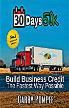 30 Days 50K: Building Business Credit The Fastest Way Possible